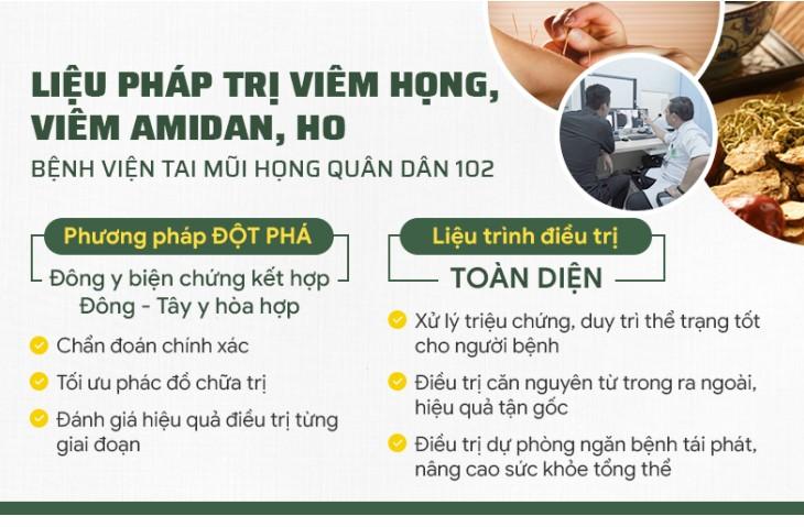 Liệu pháp chữa viêm họng, viêm amidan Quân dân 102