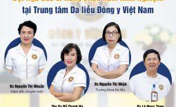 Trung tâm Da liễu Đông y Việt Nam là địa chỉ tin cậy chữa trị nám da, tàn nhang hiệu quả