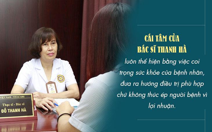 Bác sĩ Thanh Hà luôn chữa bệnh bằng cái tâm và có trách nhiệm với tất cả các ca bệnh của mình