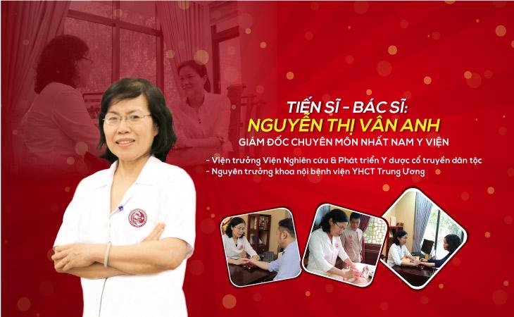 Tiến sĩ, Bác sĩ Nguyễn Thị Vân Anh - Giám đốc chuyên môn tại Nhất Nam Y Viện
