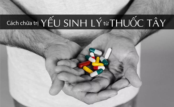 Có những loại thuốc uống chữa yếu sinh lý nào?