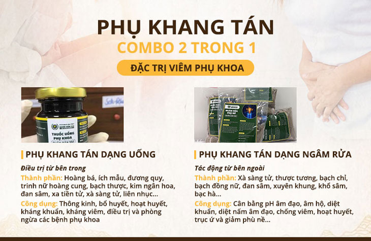 Combo trong uống ngoài rửa của Phụ Khang Tán giúp triệt tiêu bệnh tận gốc