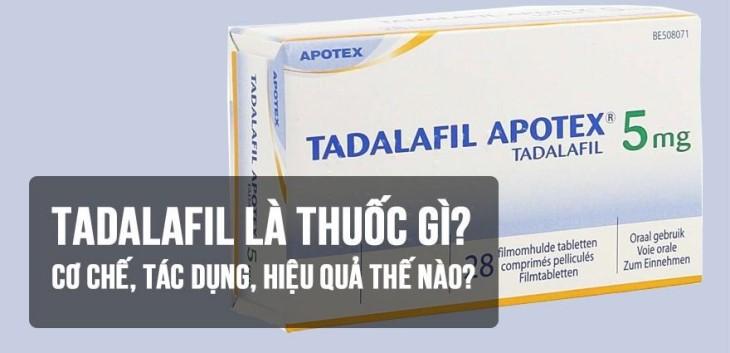 Thuốc Tadalafil có nhiều loại khác nhau, người dùng nên chú ý đến điều này để biết cách sử dụng chính xác