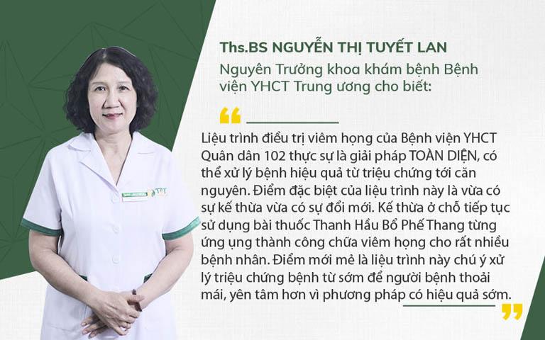Bác sĩ Tuyết Lan nhận xét liệu trình điều trị viêm họng Quân dân 102