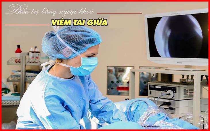 Điều trị ngoại khoa chữa viêm tai giữa không chảy mủ là phương pháp hiện đại nhất hiện nay