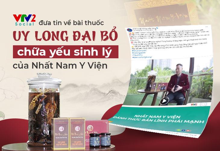 VTV2 đưa tin về bài thuốc Uy Long Đại Bổ