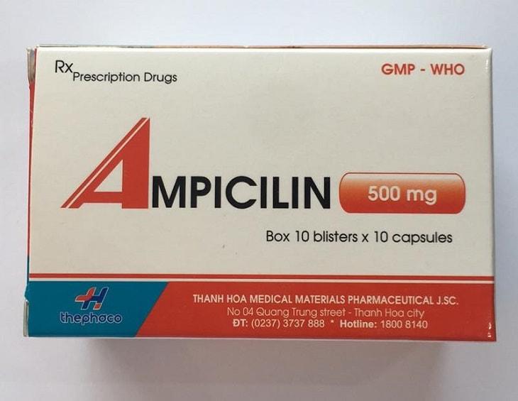 Ampicillin là thuốc kê theo đơn không được tự ý mua về sử dụng