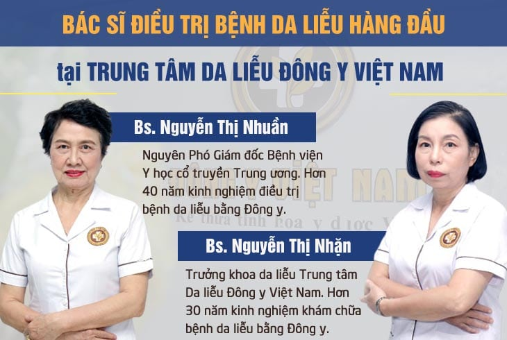 Đội ngũ bác sĩ giàu chuyên môn của Trung tâm Da liễu Đông y Việt Nam