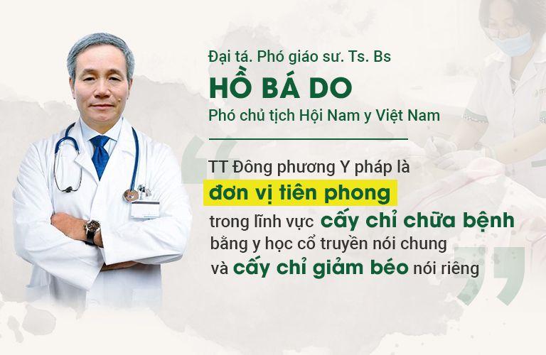 Đại tá, Phó Giáo sư Hồ Bá Do đánh giá cấy chỉ giảm béo ĐPYP
