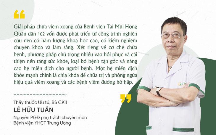 Nhận xét của Bác sĩ Lê Hữu Tuấn về liệu pháp chữa viêm xoang Quân dân 102