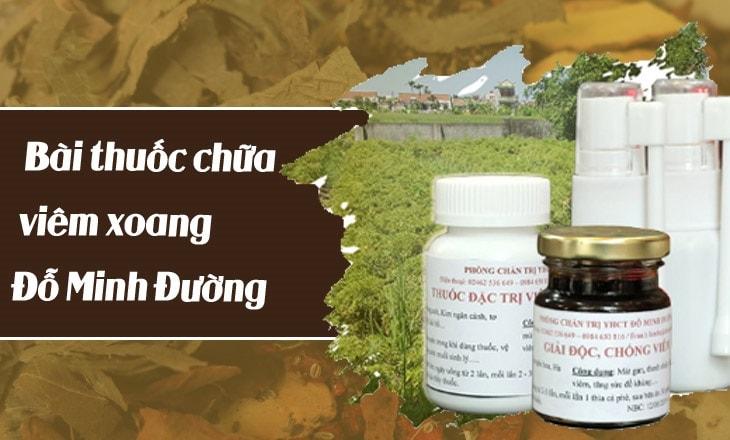 Bài thuốc nam chữa viêm xoang của Nhà thuốc Đỗ Minh Đường tính đến nay đã được 150 tuổi