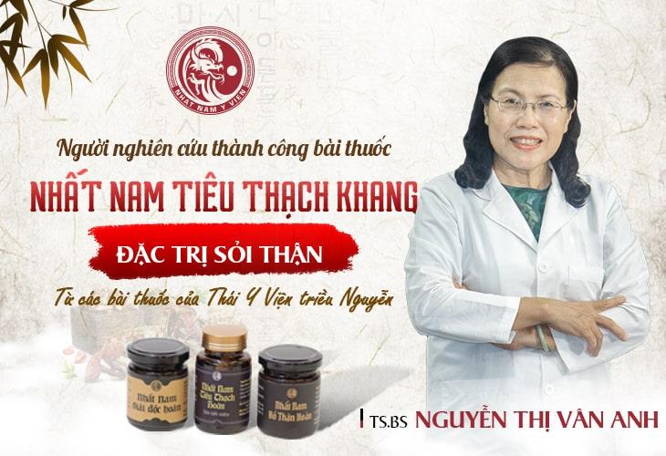 BS Vân Anh nghiên cứu bài thuốc Nhất Nam Tiêu Thạch Khang