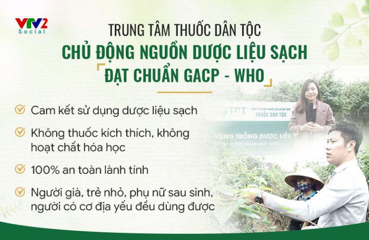 Trung tâm Thuốc dân tộc luôn chủ động nguồn dược liệu sạch đạt chuẩn GACP - WHO
