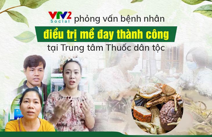 VTV2 phỏng vấn bệnh nhân điều trị mề đay tại Trung tâm Thuốc dân tộc