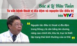Bác sĩ Lê Hữu Tuấn tư vấn bệnh thoát vị đĩa đệm và nguyên tắc điều trị trên VTV2