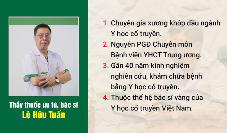 Thầy thuốc ưu tú, bác sĩ Lê Hữu Tuấn chuyên gia xương khớp đầu ngành YHCT