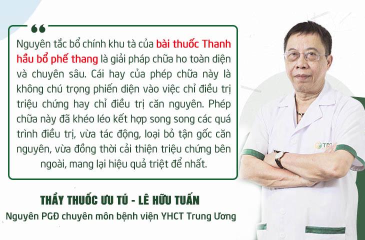 Đánh giá của Thầy thuốc ưu tú Lê Hữu Tuấn về phác đồ chữa ho Quân dân 102