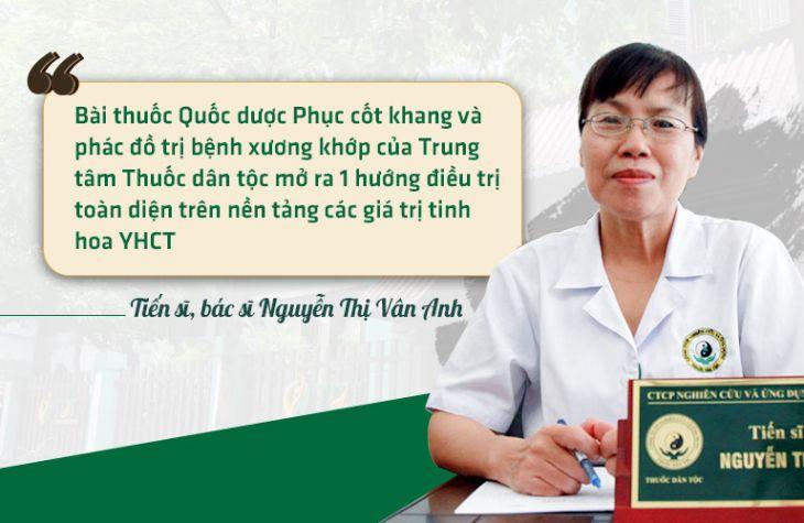 Nhận định của bác sĩ Nguyễn Vân Anh về bài thuốc Quốc dược Phục cốt khang