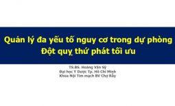 bai-giang-quan-ly-ba-yeu-to-nguy-co-trong-du-phong-dot-quy-thu-phat-toi-uu