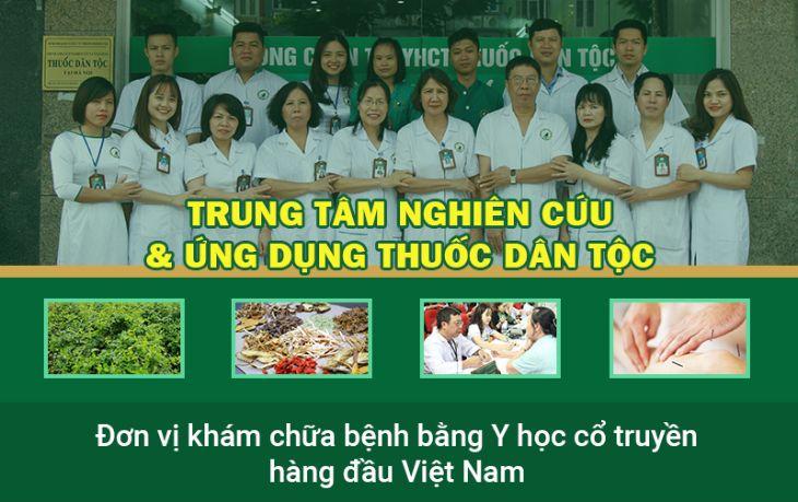 Trung tâm Nghiên cứu và Ứng dụng Thuốc dân tộc là đơn vị khám chữa bệnh bằng YHCT hàng đầu Việt Nam