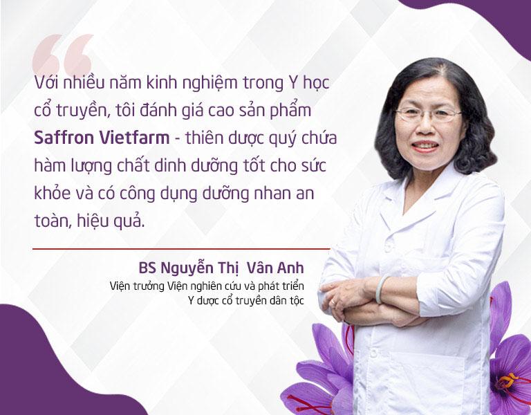 Đánh giá của bác sỹ Nguyễn Thị Vân Anh về chất lượng Saffron Vietfarm