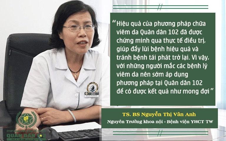 TS. BS Nguyễn Thị Vân Anh đánh giá liệu trình điều trị viêm da tại Quân dân 102