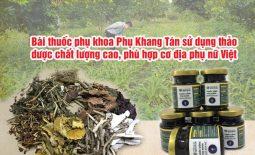 Phụ Khang Tán sử dụng dược liệu chất lượng cao