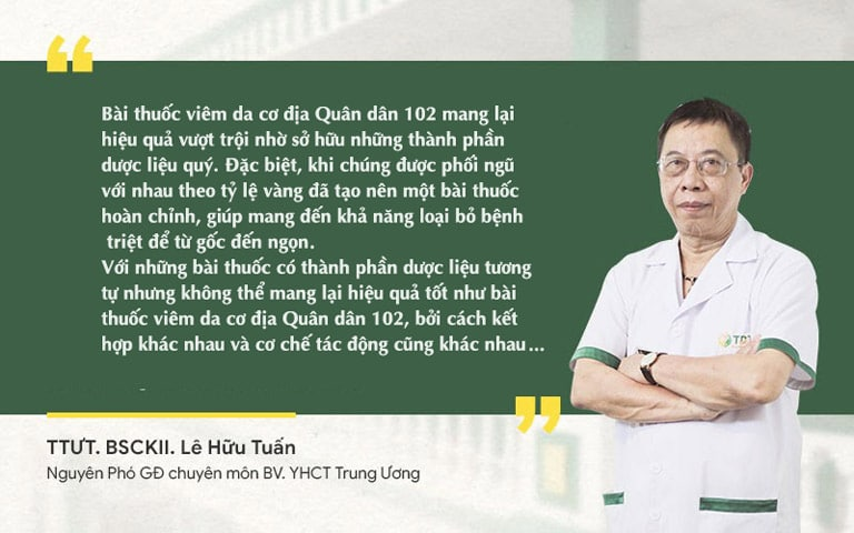 Đánh giá của BSCKII Lê Hữu Tuấn về bài thuốc viêm da cơ địa Quân dân 102