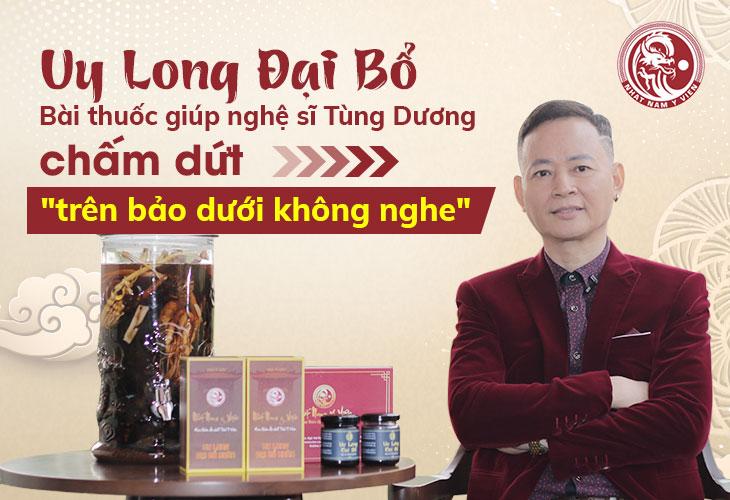 Diễn viên Tùng Dương đánh giá cao về hiệu quả điều trị của bài thuốc sau 1 liệu trình sử dụng