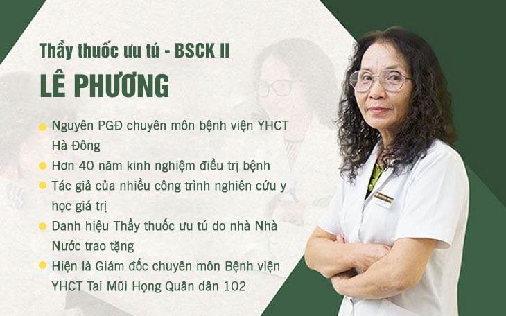 Bác sĩ Lê Phương là chuyên gia hàng đầu trong điều trị tai mũi họng bằng YHCT