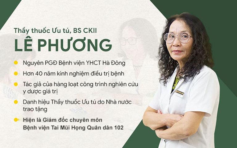 Bác sĩ Lê Phương có hơn 40 năm kinh nghiệm khám, điều trị bệnh