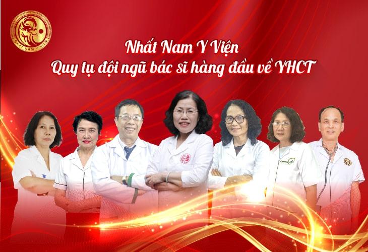 Đội ngũ bác sĩ giàu kinh nghiệm của Nhất Nam Y Viện